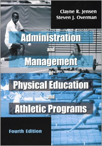Administration and Management of Physical Educatio…