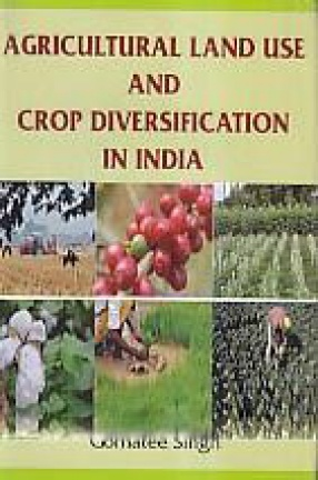 Agricultural Land Use and Crop Diversification in …
