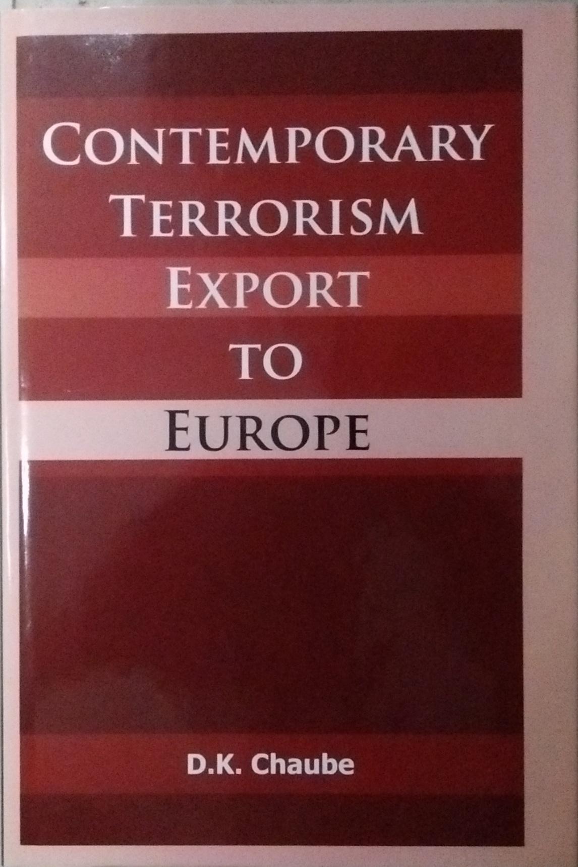 Contemporary Terrorism: Export to Europe