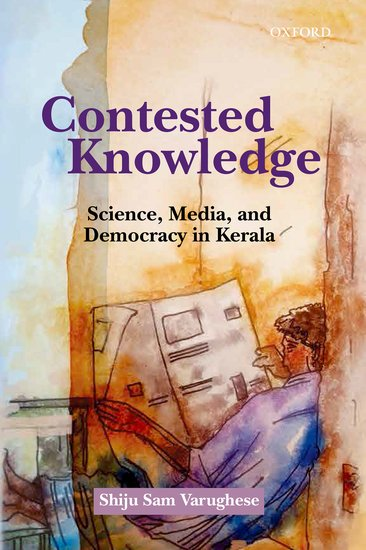 Contested Knowledge: Science, Media, and Democracy…