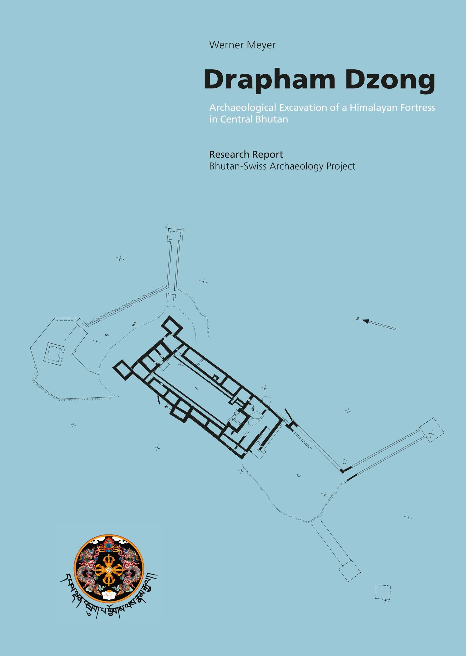 Drapham Dzong: Archaeological Excavation of a Hima…