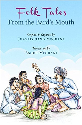 Folk Tales from the Bard's Mouth (Original in Guja…