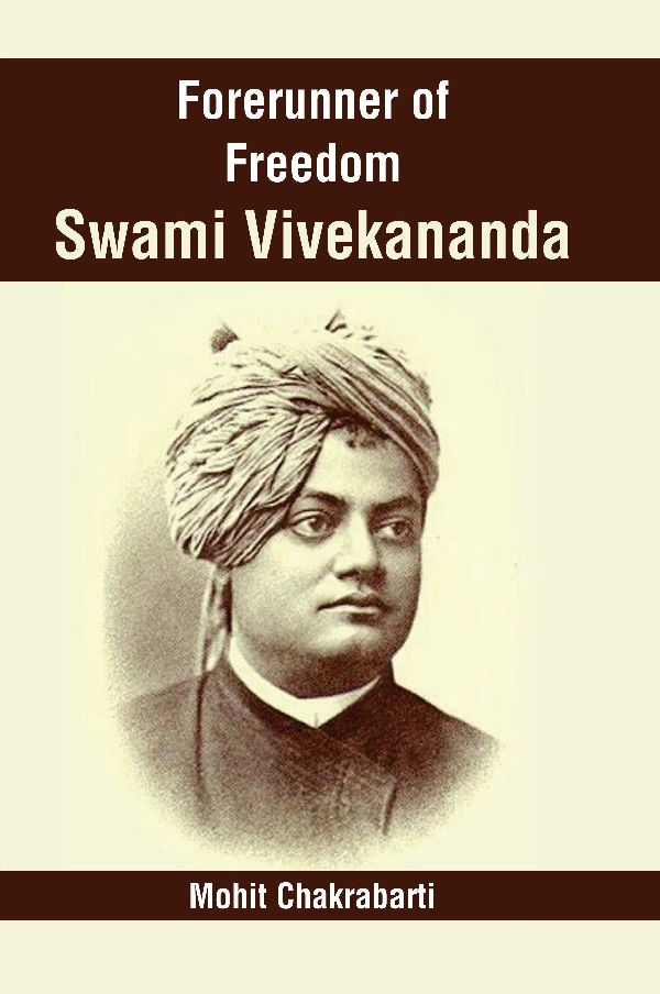 Forerunner of Freedom Swami Vivekananda