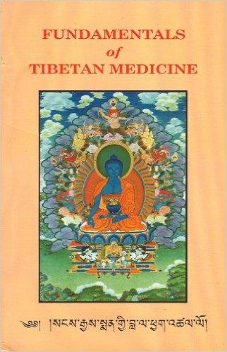 Fundamental of Tibetan Medicine (5th Revised Editi…
