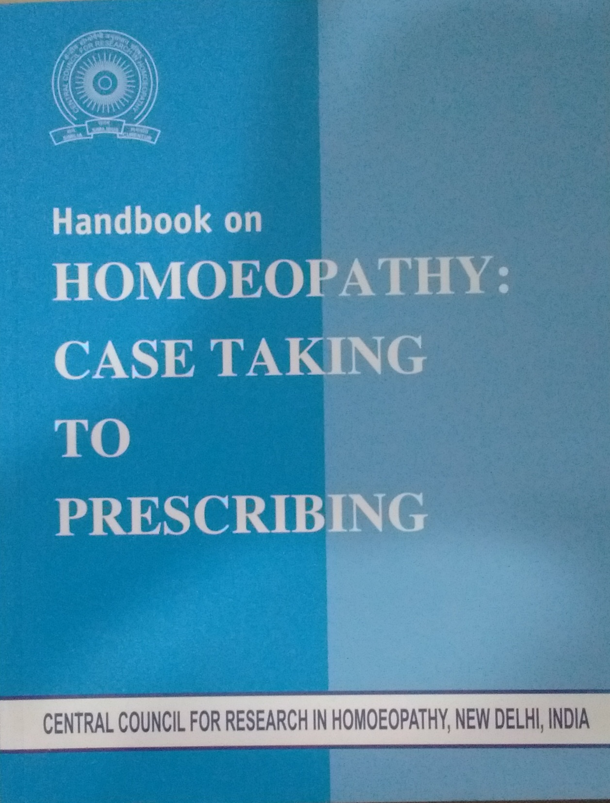 Handbook on Homoeopathy: Case Taking to Prescribin…
