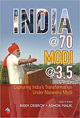 India @ 70 Modi @ 3.5 Capturing India's Transforma…