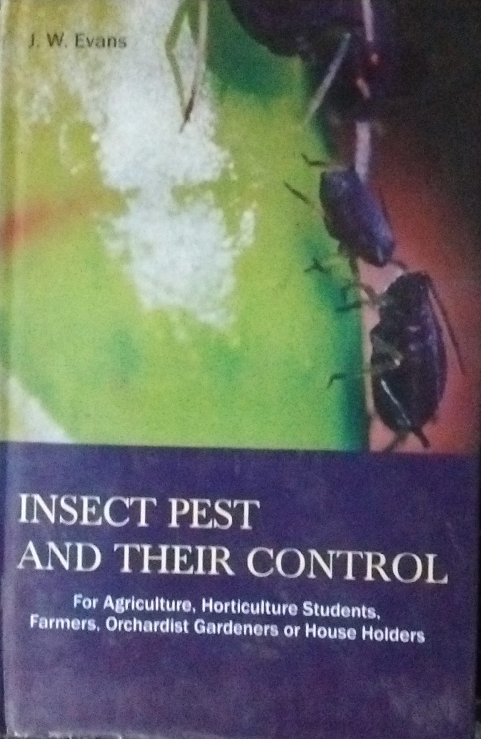 Insect Pests and their Control for Agriculture, Ho…
