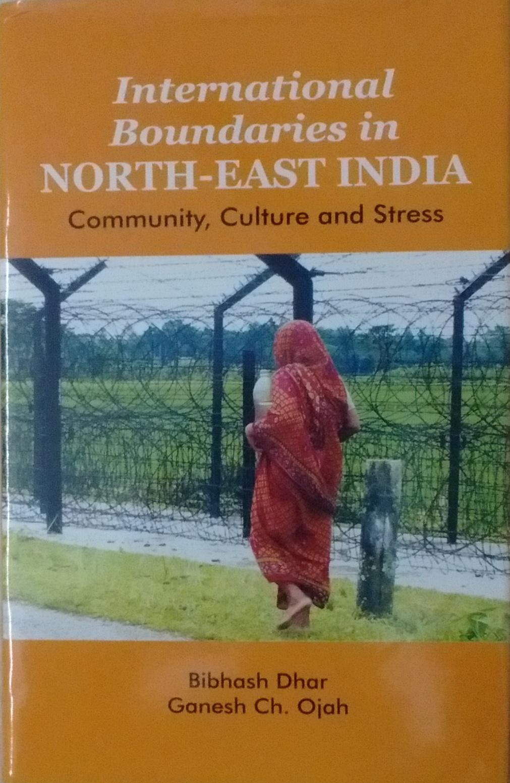 International Boundaries in North-East India: Comm…