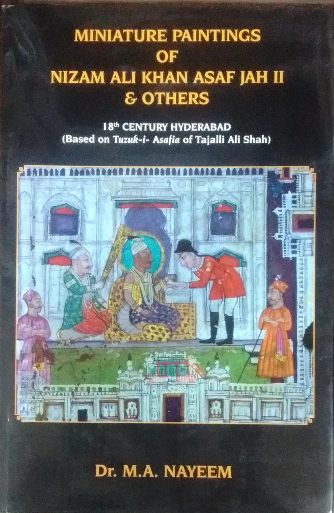 Miniature Paintings of Nizam Ali Khan Asaf Jah II …