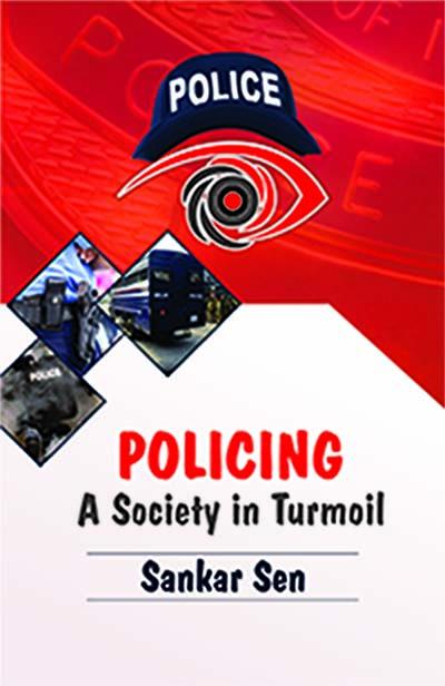 Policing a Society in Turmoil