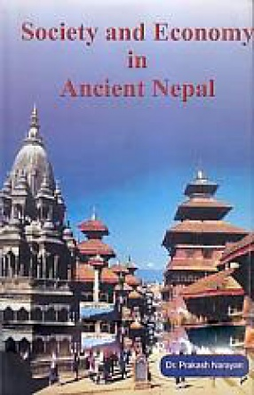Society and Economy in Ancient Nepal