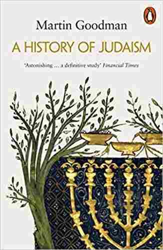 A History of Judaism: 'Astonishing...Definitive St…
