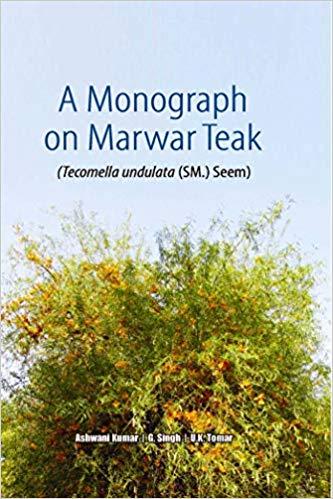 A Monograph on Marwar Teak: Tecomella Undulata (SM…