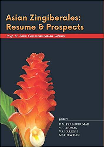 Asian Zingiberales: Resume & Prospects Prof. M. Sa…