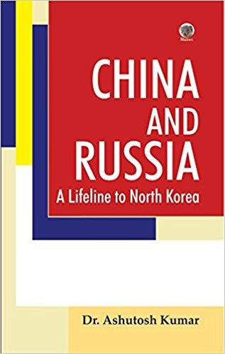 China and Russia: A Lifeline to North Korea