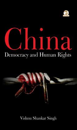 China: Democracy and Human Rights
