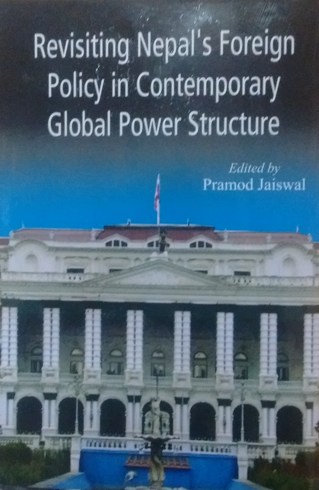 Revisiting Nepal's Foreign Policy in Contemporary …