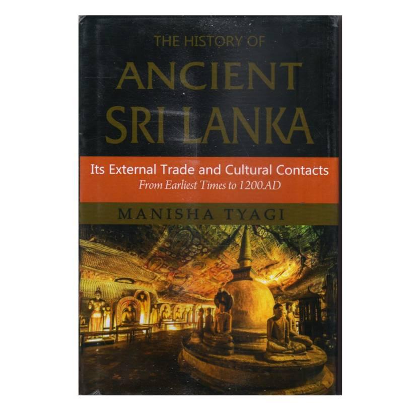 The History of Ancient Sri Lanka: Its External Tra…