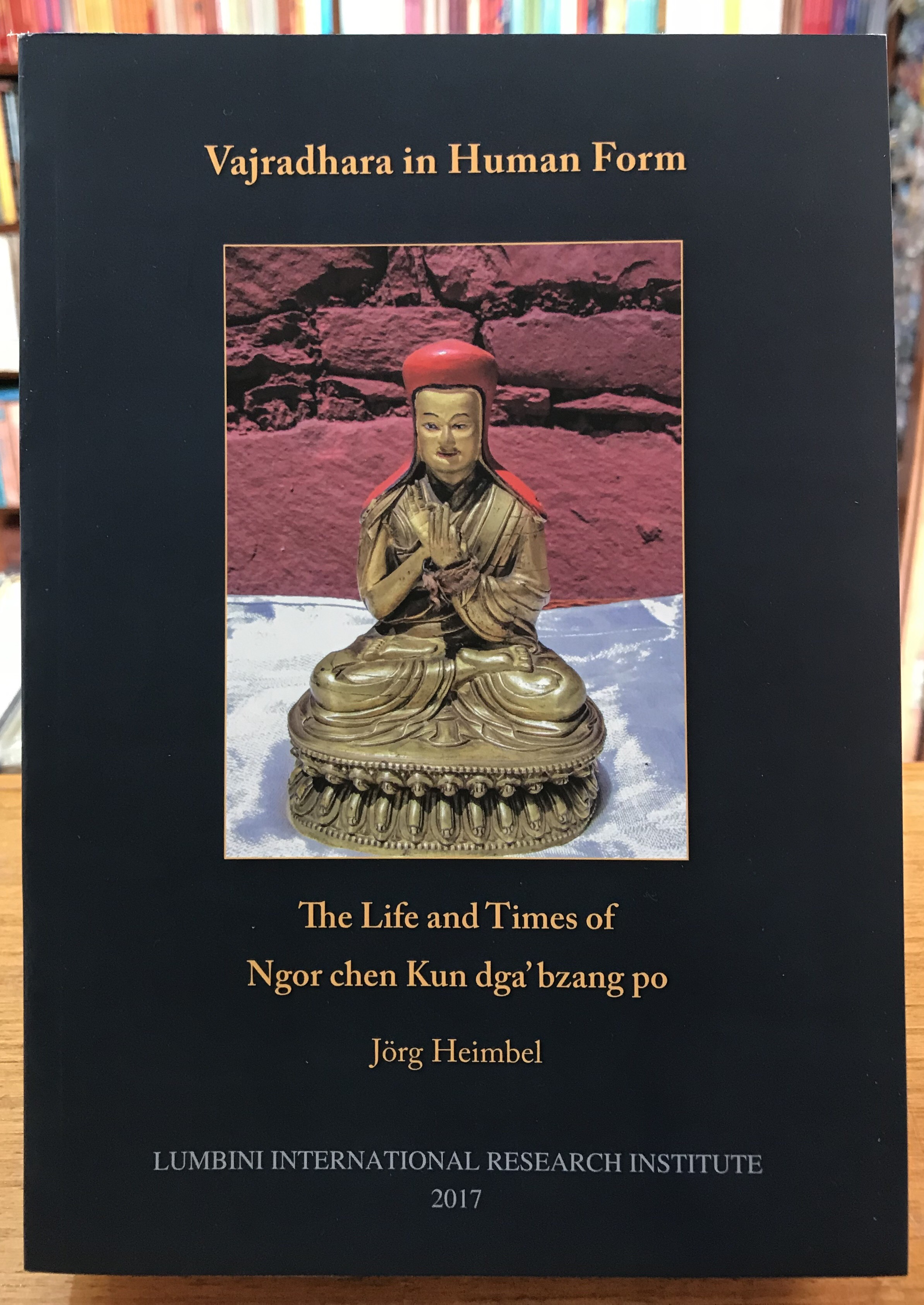 Vajradhara in Human Form: The Life and Times of Ng…