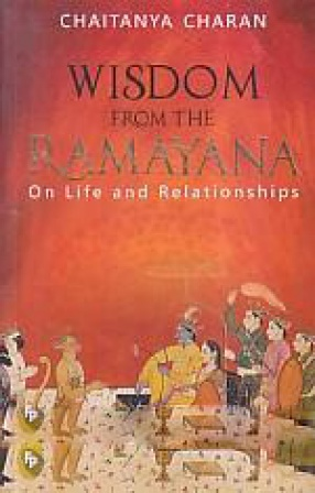 Wisdom From The Ramayana: On Life and Relationship…